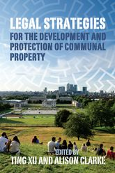 Legal Strategies for the Development and Protection of Communal Property